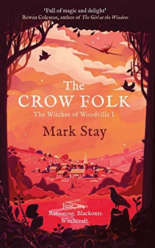 9781471197970: The Crow Folk: The Witches of Woodville 1