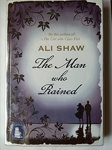 9781471200052: The Man who Rained