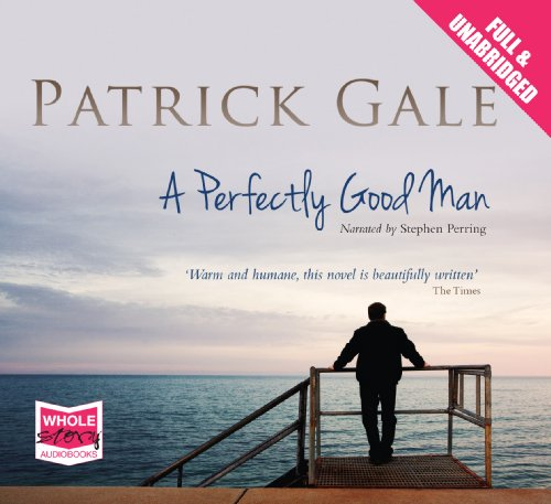 A Perfectly Good Man (1471203654) by Patrick Gale