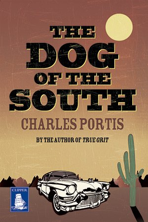 9781471205866: The Dog of the South (Large Print Edition)