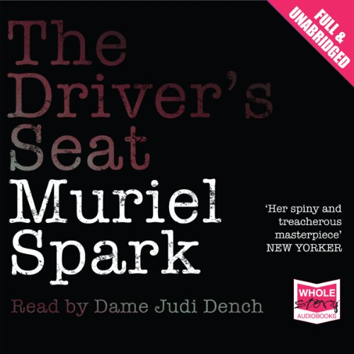 The Driver's Seat: Spark, Muriel