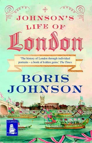 Johnson's Life of London (Large Print Edition): Boris Johnson