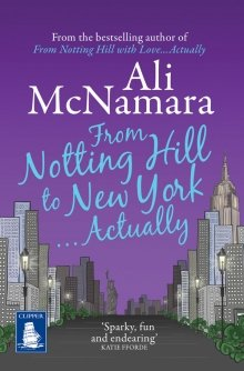 9781471232398: From Notting Hill to New York... Actually (Large Print Edition)