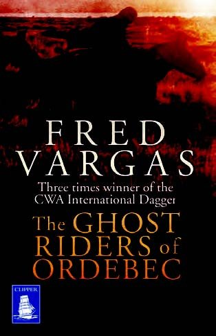 9781471238581: The Ghost Riders of Ordebec (Large Print Edition)