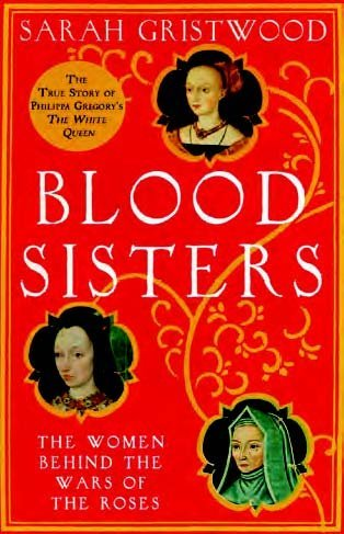9781471241185: Blood Sisters: The Women Behind the Wars of the Roses (Large Print Edition)