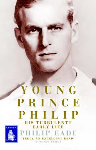 9781471246722: Young Prince Philip: His Turbulent Early Life (Large Print Edition)