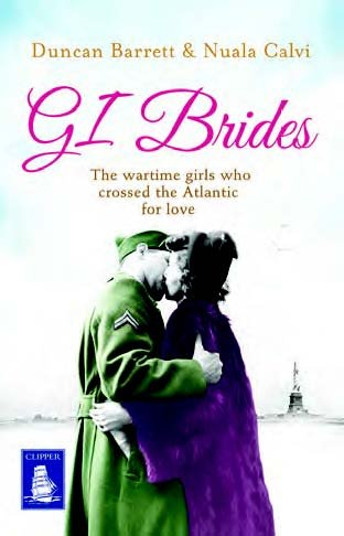 9781471247125: GI Brides: The War-time Girls Who Crossed the Atlantic for Love (Large Print Edition)