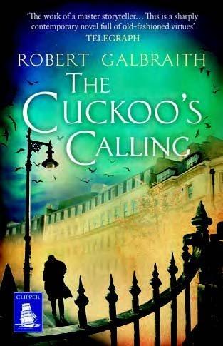 The Cuckoo's Calling (Large Print Edition): Robert Galbraith