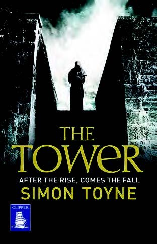 9781471250675: The Tower: After the Rise, Comes the Fall (Large Print Edition)