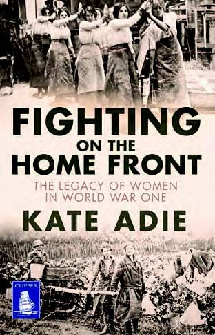9781471254253: Fighting on the Home Front: The Legacy of Women in World War One (Large Print Edition)