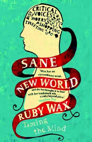 9781471256882: Sane New World: Taming the Mind (Large Print Edition)