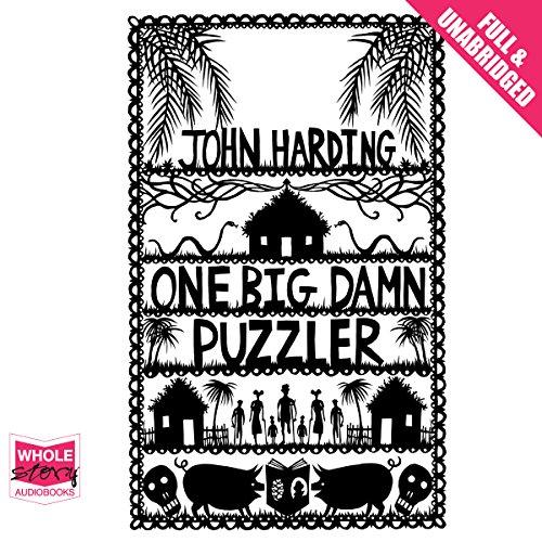 One Big Damn Puzzler: Harding, John