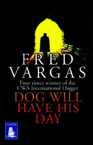 9781471271571: Dog Will Have His Day (Large Print Edition)