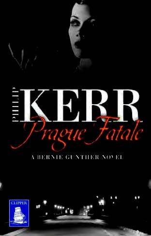 9781471274930: Prague Fatale: A Bernie Gunther Novel (Large Print Edition)