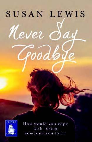 9781471274985: Never Say Goodbye (Large Print Edition)