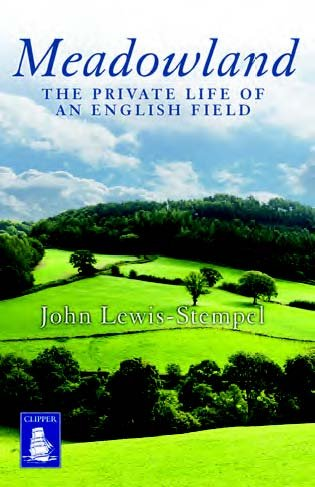 9781471275036: Meadowland: The Private Life of an English Field