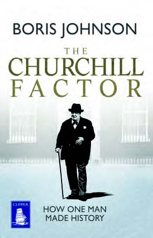 9781471276446: The Churchill Factor: How One Man Made History (Large Print Edition)