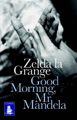 9781471281853: Good Morning, Mr Mandela (Large Print Edition)