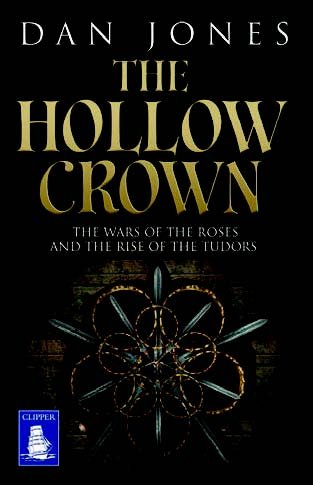 9781471283086: The Hollow Crown: The Wars of the Roses and the Rise of The Tudors (Large Print Edition)
