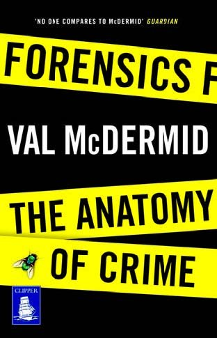 9781471283116: Forensics: The Anatomy of Crime (Large Print Edition)