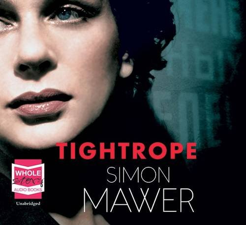 Tightrope: Simon Mawer