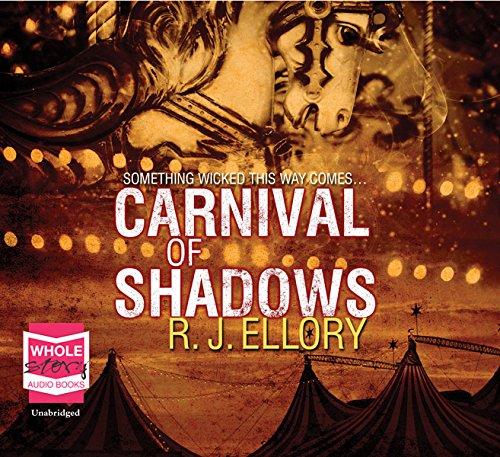 Carnival of Shadows: Ellory, L. J.