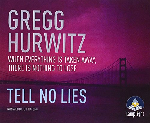 Tell No Lies: Hurwitz, Gregg
