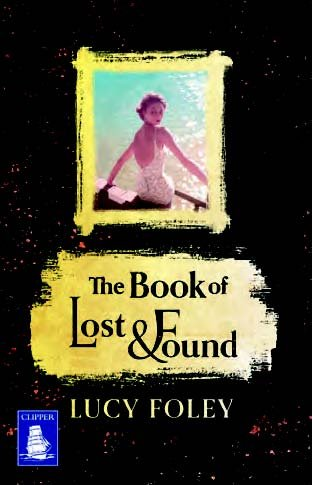 9781471297137: The Book of Lost and Found (Large Print Edition)