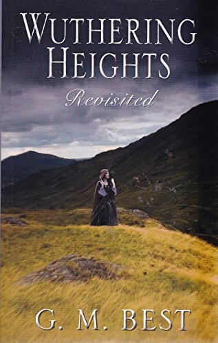 9781471300868: Wuthering Heights Revisited
