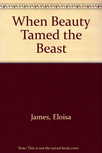 9781471302947: When Beauty Tamed the Beast
