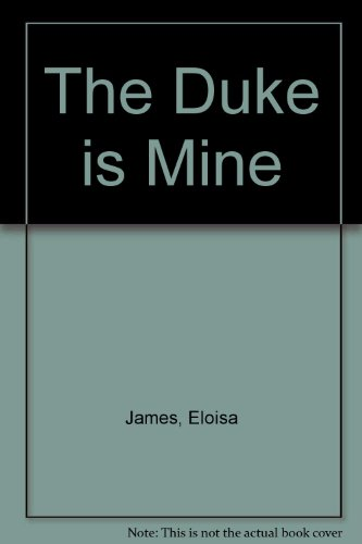 9781471303999: The Duke is Mine