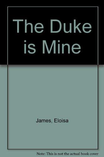 9781471303999: The Duke is Mine