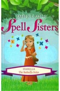 9781471306471: Isabella the Butterfly Sister