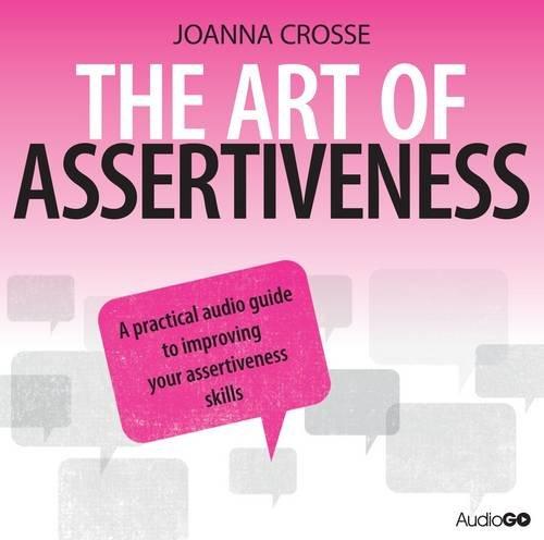 9781471309724: The Art of Assertiveness