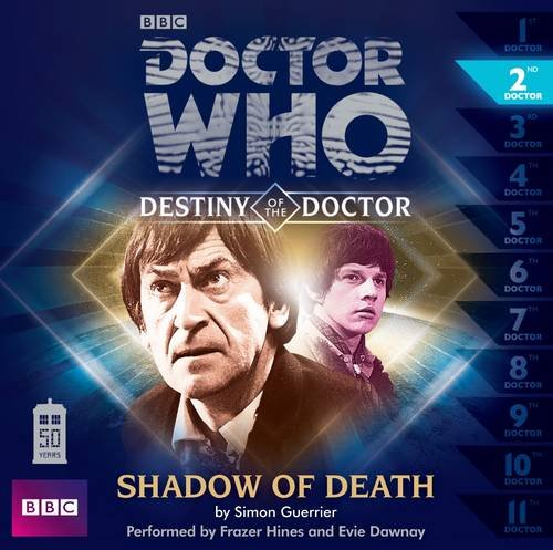 Doctor Who: Shadow of Death (Destiny of the Doctor #2)(Audio Theater Production): Guerrier, Simon