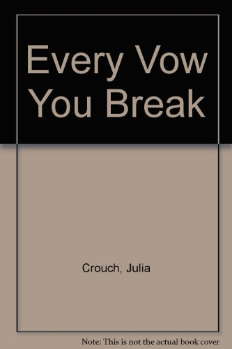 9781471317163: Every Vow You Break