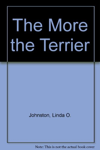 9781471317545: The More the Terrier