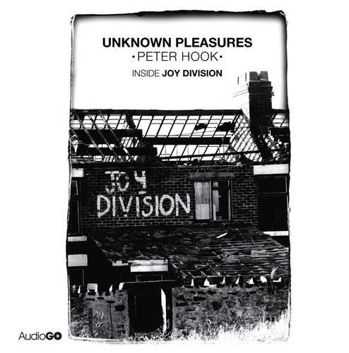 9781471318535: Unknown Pleasures: Inside Joy Division