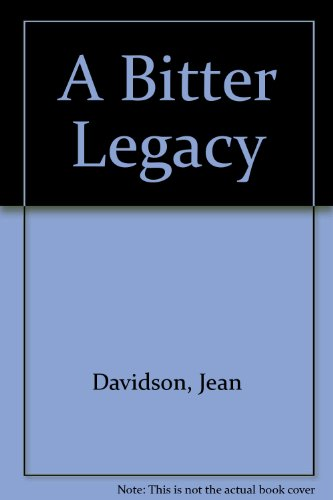9781471318917: A Bitter Legacy