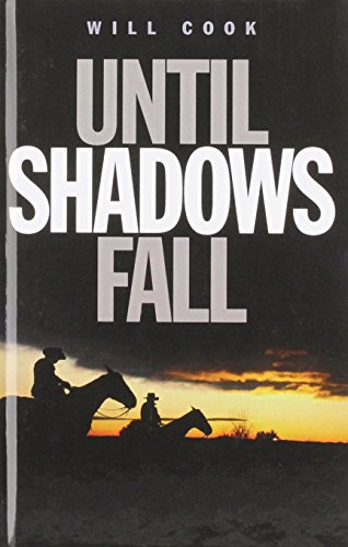 Until Shadows Fall: Will Cook