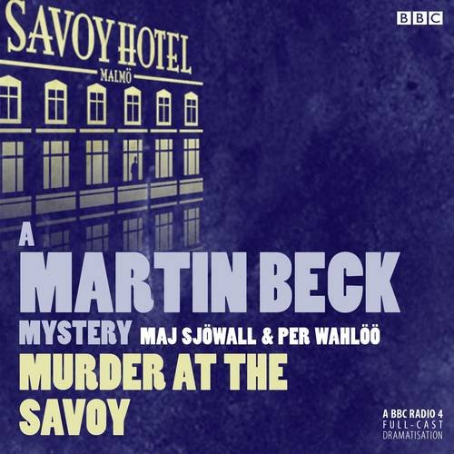 Martin Beck Murder At The Savoy: Maj Sjöwall, Per