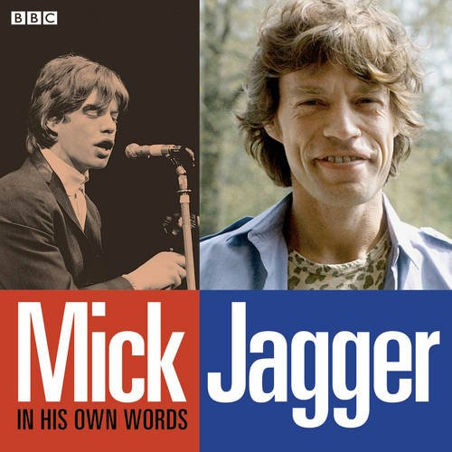 9781471336355: Mick Jagger In His Own Words (In Their Own Words)