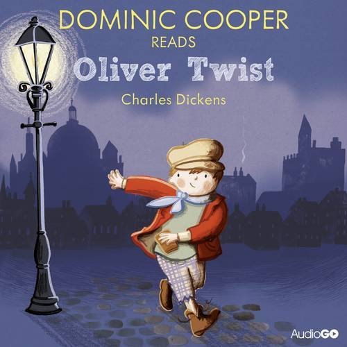 Dominic Cooper Reads Oliver Twist (Famous Fiction): Dickens, Charles