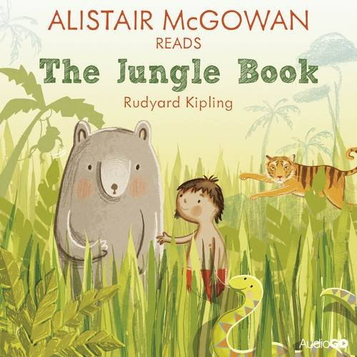 Alistair McGowan Reads The Jungle Book (Famous: Rudyard Kipling