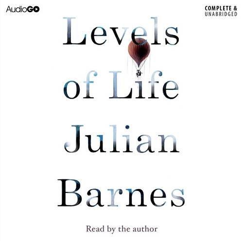 Levels of Life (1471345505) by Julian Barnes