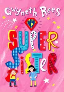 9781471346705: My Super Sister