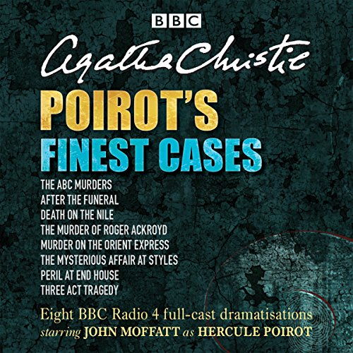 Poirot's Finest Cases: Christie, Agatha