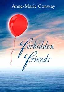 Forbidden Friends: Conway, Anne-Marie