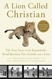 9781471362446: A Lion Called Christian