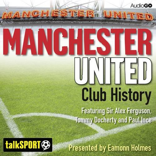 9781471363382: Manchester United Club History